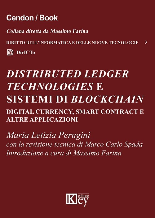 Distributed Ledger Technologies e sistemi di Blockchain